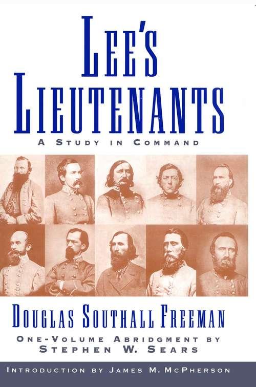 Lees Lieutenants 3 Volume Abridged