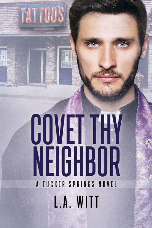Covet Thy Neighbor (Tucker Springs #4)