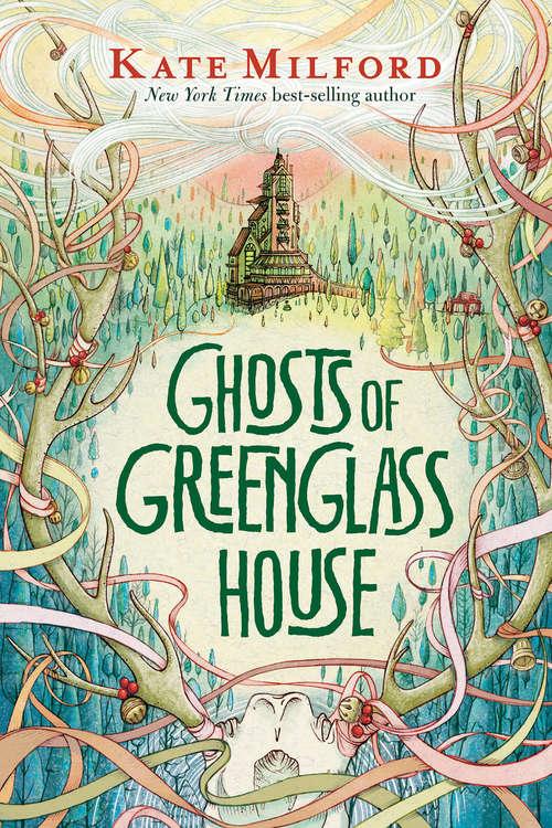 Ghosts of Greenglass House (Greenglass House)