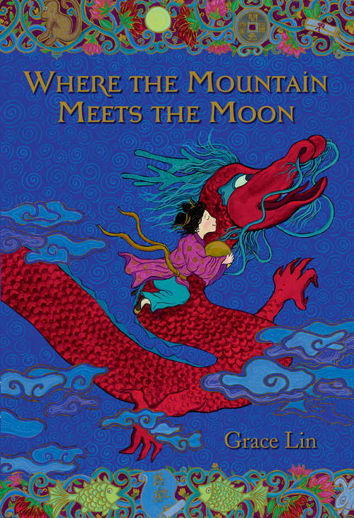 Where the Mountain Meets the Moon (Little Brown Novels)