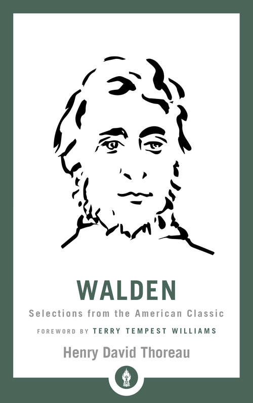 Walden: Selections from the American Classic (Shambhala Library)
