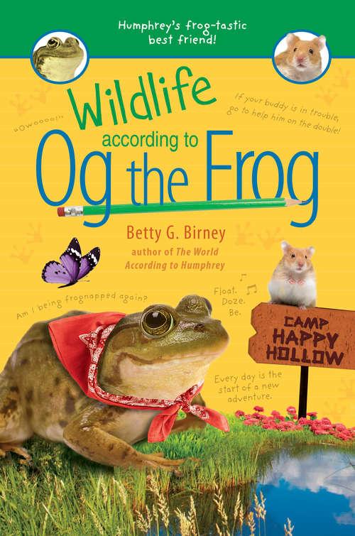 Wildlife According to Og the Frog (Og the Frog #3)