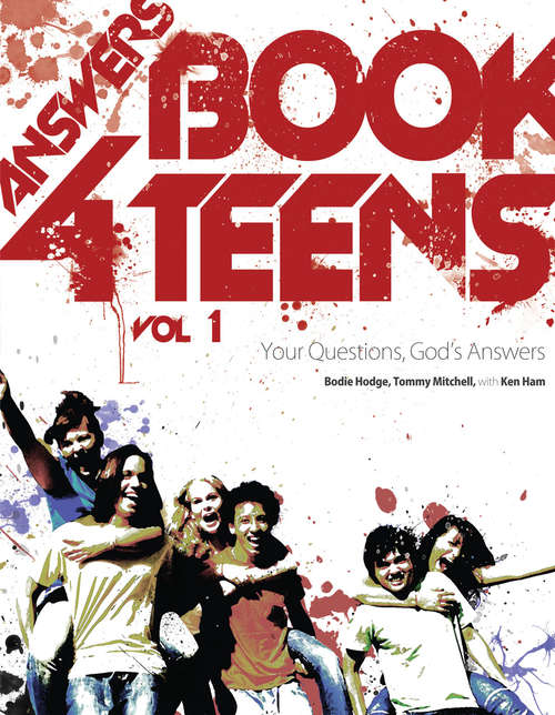 Answers Book for Teens Volume 1