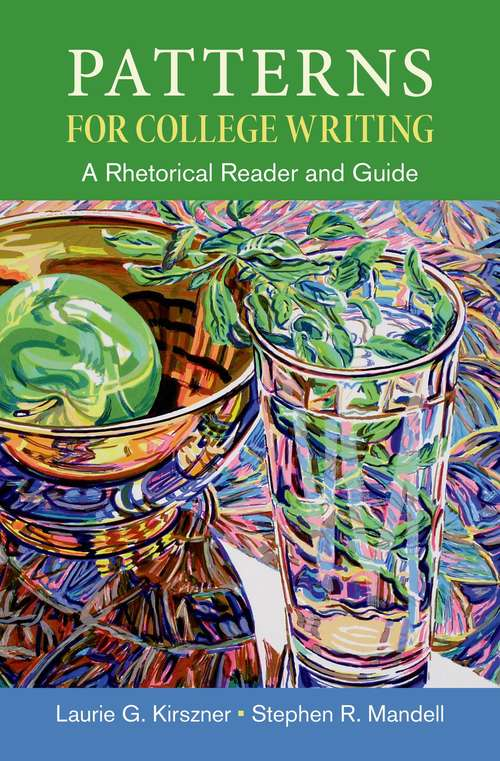 Patterns For College Writing A Rhetorical Reader And Guide 40th Simple Patterns For College Writing 13th Edition