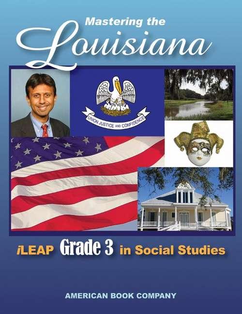 Passing the Louisiana iLeap Grade 3 in Social Studies