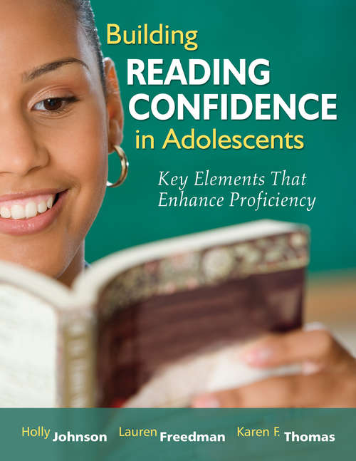 Building Reading Confidence in Adolescents: Key Elements That Enhance Proficiency