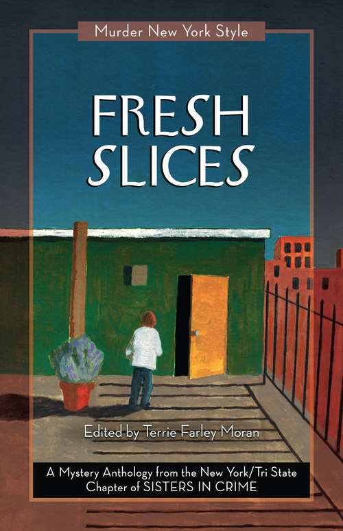 Fresh Slices: A Mystery Anthology (Murder New York Style #2)