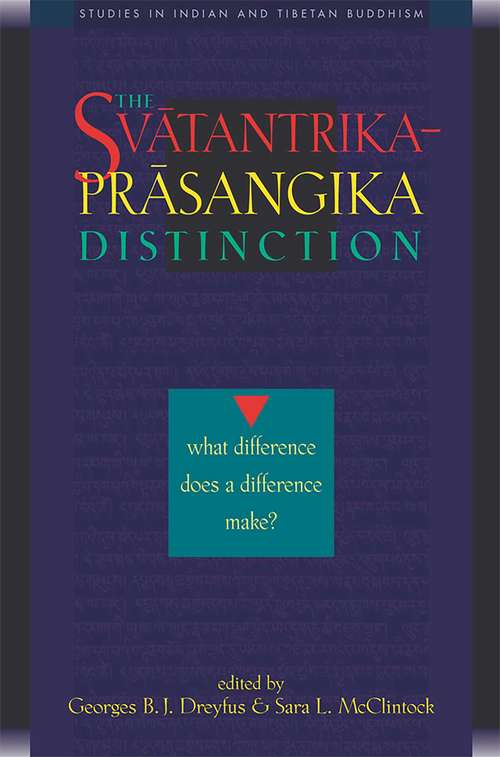 Svatantrika-Prasangika Distinction