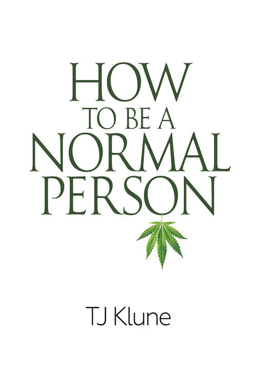 How to Be a Normal Person (How to Be #1)