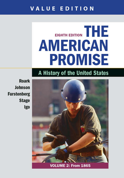 The American Promise, Volume 2: A History Of The United States