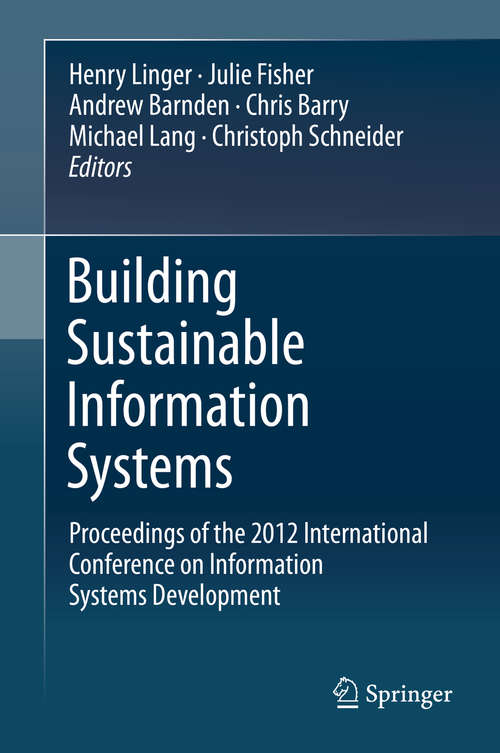 Building Sustainable Information Systems: Proceedings Of The 2012 International Conference On Information Systems Development
