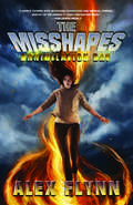 The Misshapes: Annihilation Day