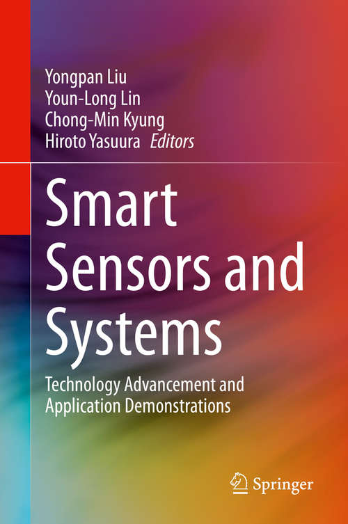 Smart Sensors and Systems: Technology Advancement and Application Demonstrations
