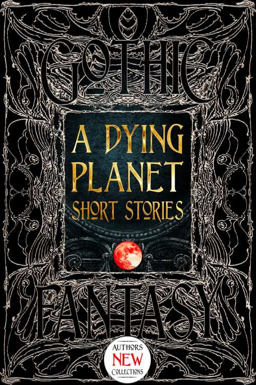 A Dying Plane: Short Stories (Gothic Fantasy)
