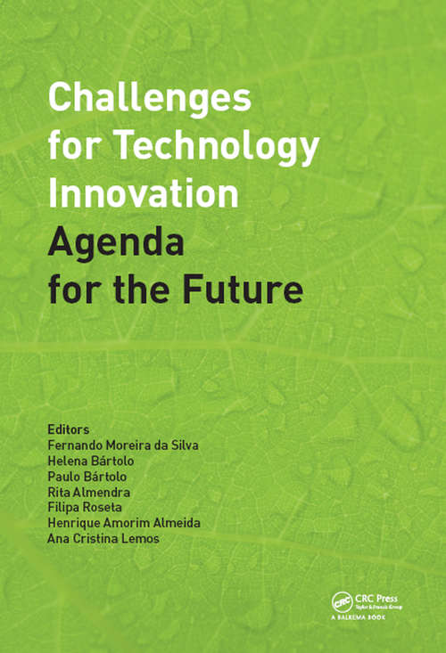 Challenges for Technology Innovation: Proceedings of the International Conference on Sustainable Smart Manufacturing (S2M 2016), October 20-22, 2016, Lisbon, Portugal