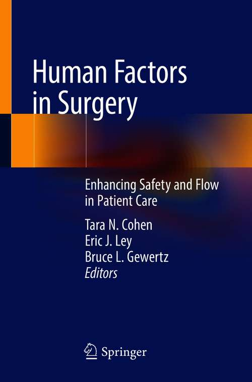 Human Factors in Surgery: Enhancing Safety and Flow in Patient Care