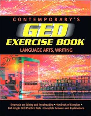 Contemporary's GED Language Arts, Writing Exercise Book