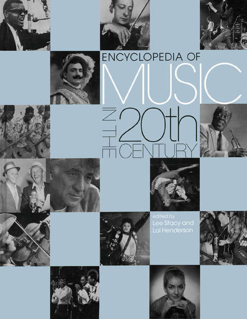 Encyclopedia of Music in the 20th Century