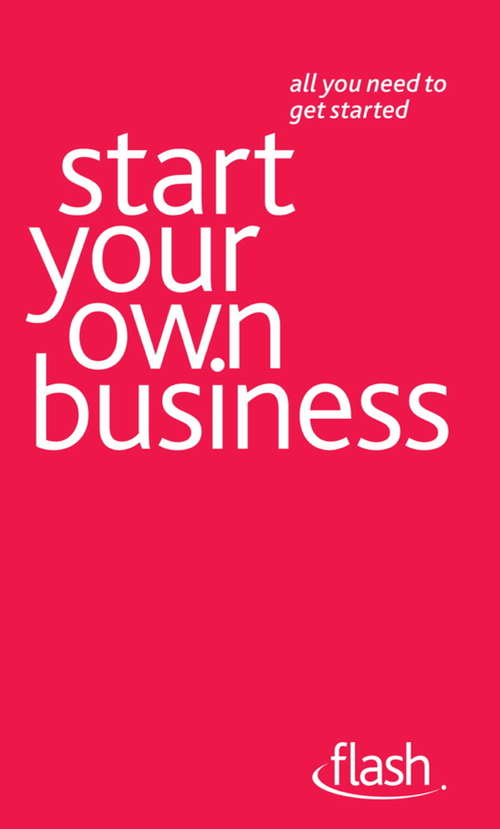 Start Your Own Business: Flash