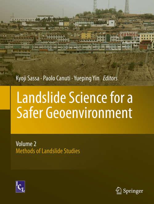 Landslide Science for a Safer Geoenvironment