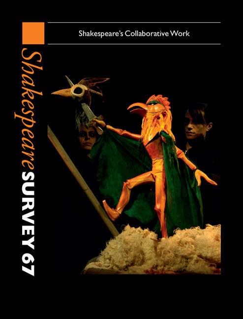 Shakespeare Survey: Volume 67, Shakespeare's Collaborative Work