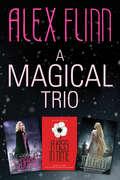 A Magical Trio
