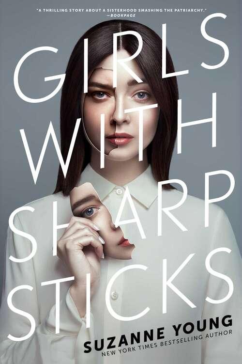 Girls with Sharp Sticks (Girls with Sharp Sticks #1)