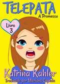 Telepata – Livro 3: A Promessa (Telepata #3)