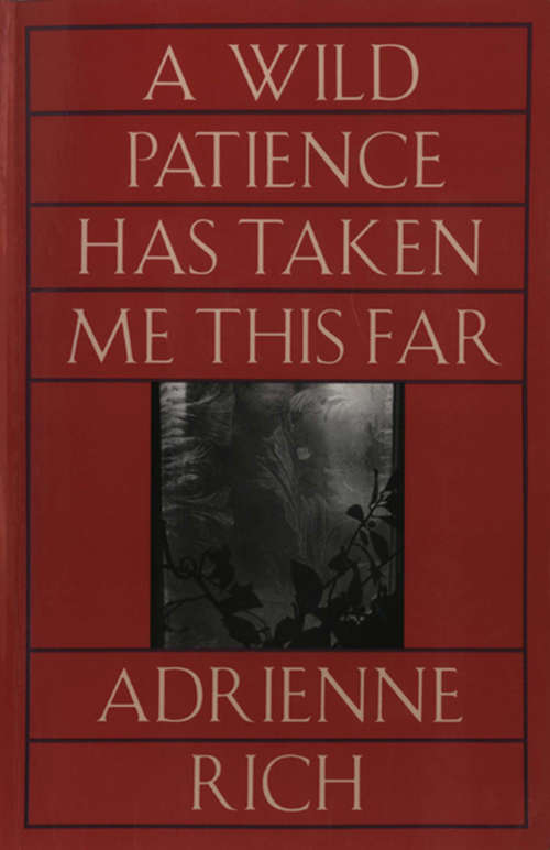a comparison of poems by adrienne rich