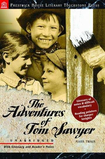 The Adventures of Tom Sawyer (Literary Touchstone Edition, Unabridged)