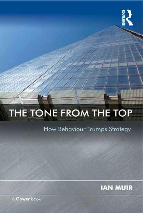 The Tone From the Top: How Behaviour Trumps Strategy