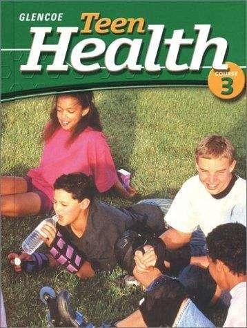 Teen Health, Course 3