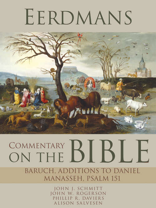 Eerdmans Commentary on the Bible: Baruch, Additions to Daniel, Manasseh, Psalm 151
