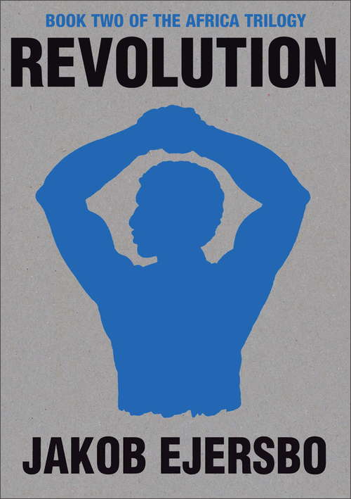 Revolution (The\africa Trilogy Ser. #2)