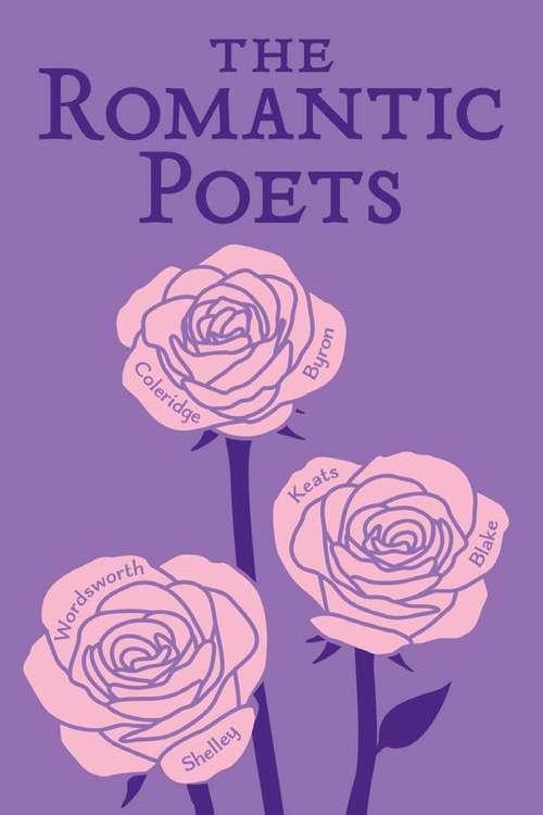 The Romantic Poets (Wordsworth Classics)