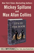 It's in the Book: A Mike Hammer Story (Bibliomysteries #14)