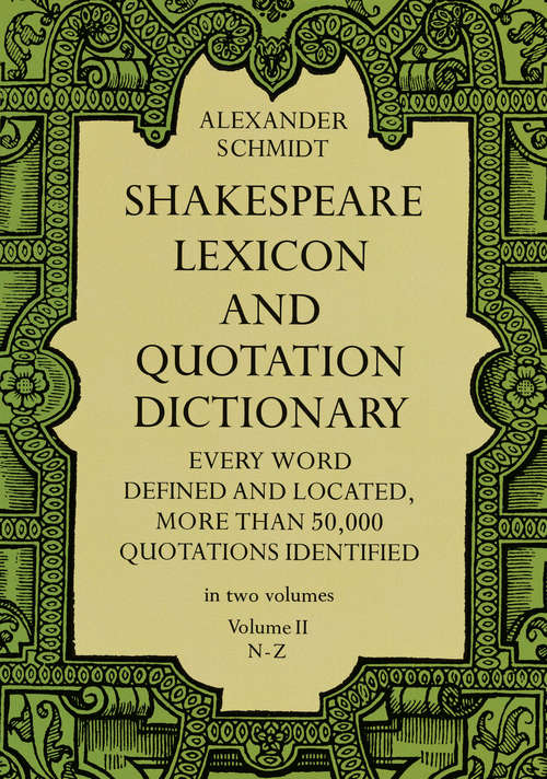 Shakespeare Lexicon and Quotation Dictionary (Third Edition)
