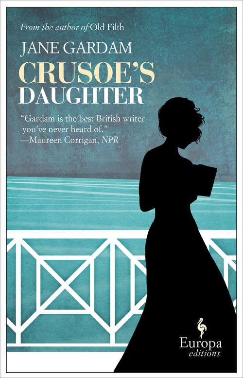 Crusoe's Daughter (Abacus Bks.)