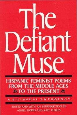 The Defiant Muse: A Bilingual Anthology