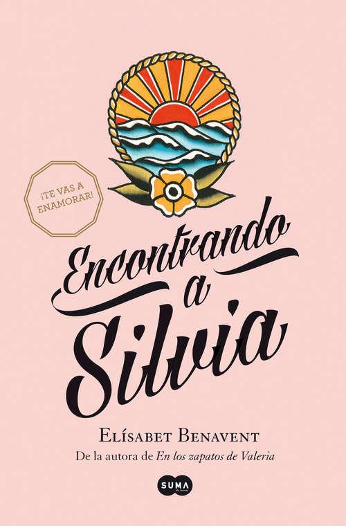 Encontrando a Silvia (Saga Silvia #2)