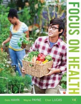 Focus on Health (Eleventh Edition)
