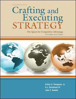 Crafting and Executing Strategy: Concepts and Cases (17th Edition)