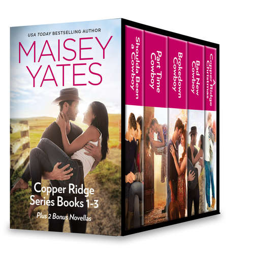 Maisey Yates Copper Ridge Series Books 1-3  Plus 2 Bonus Novellas