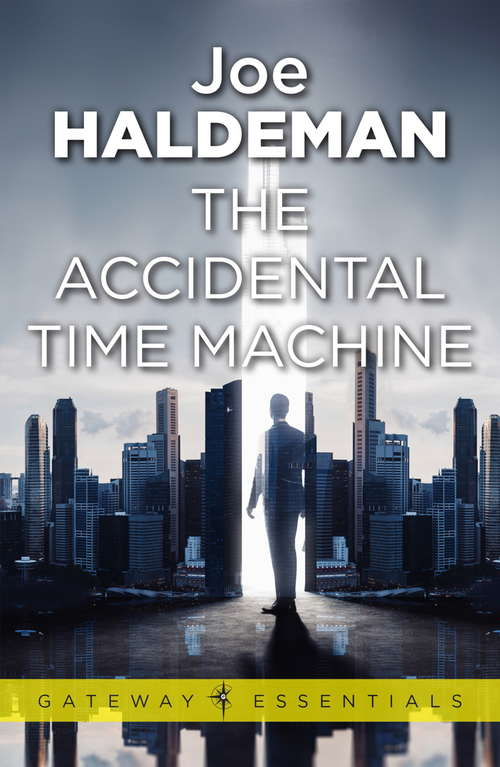 The Accidental Time Machine (Gateway Essentials #316)