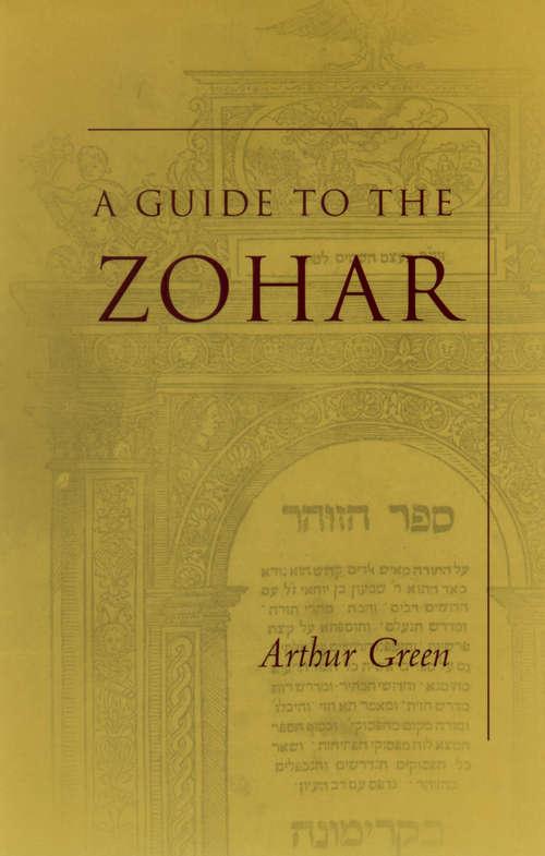 A Guide to the Zohar (The Zohar: Pritzker Edition #20)