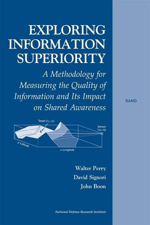Exploring Information Superiority