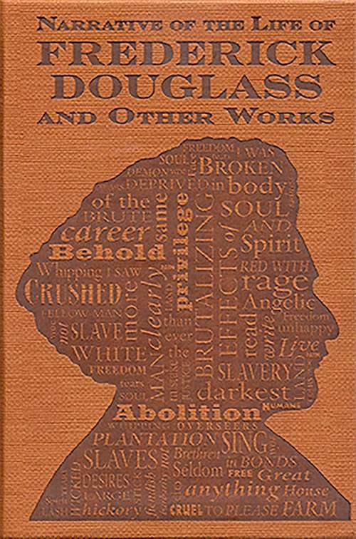 Narrative of the Life of Frederick Douglass and Other Works (Wordsworth Classics)