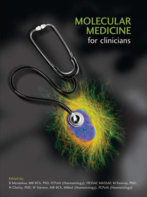 Molecular Medicine for Clinicians