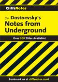 CliffsNotes on Dostoevsky's Notes from Underground