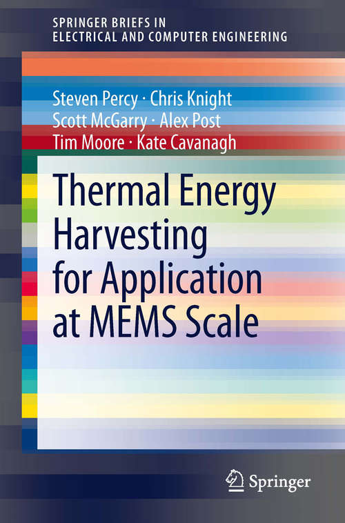 Thermal Energy Harvesting for Application at MEMS Scale